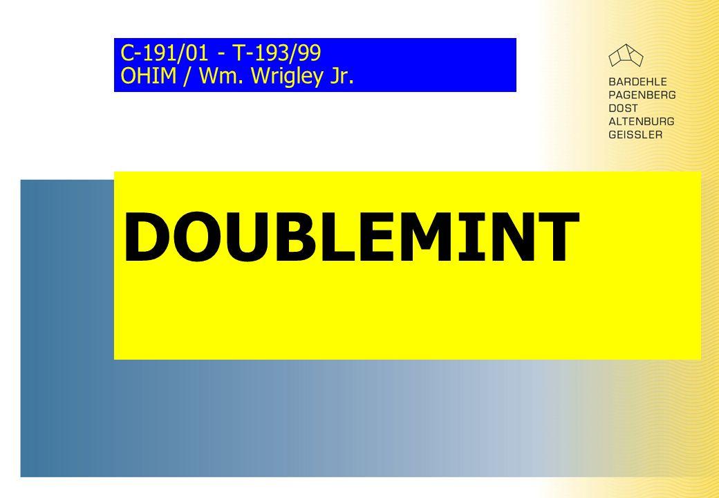 C-191/01 - T-193/99 OHIM / Wm. Wrigley Jr. DOUBLEMINT