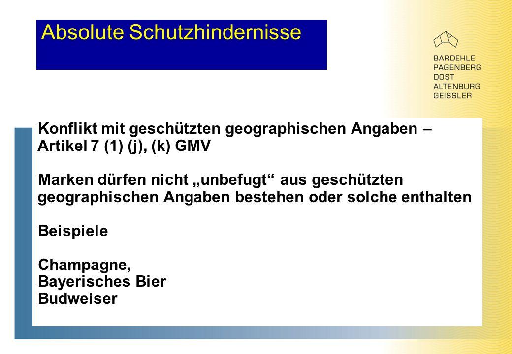 """Absolute Schutzhindernisse Konflikt mit geschützten geographischen Angaben – Artikel 7 (1) (j), (k) GMV Marken dürfen nicht """"unbefugt aus geschützten geographischen Angaben bestehen oder solche enthalten Beispiele Champagne, Bayerisches Bier Budweiser"""