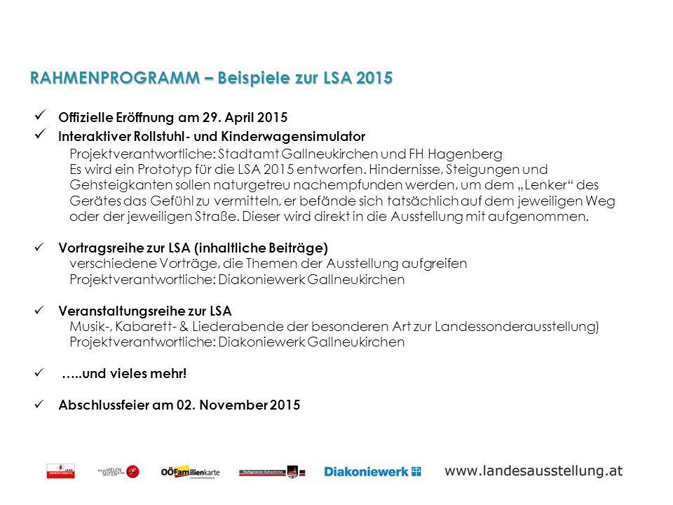 RAHMENPROGRAMM – Beispiele zur LSA 2015 Offizielle Eröffnung am 29.