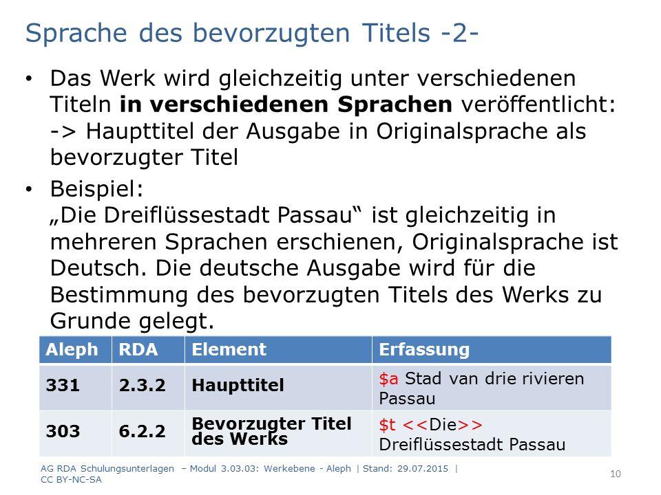 Sprache des bevorzugten Titels -2- Das Werk wird gleichzeitig unter verschiedenen Titeln in verschiedenen Sprachen veröffentlicht: -> Haupttitel der A