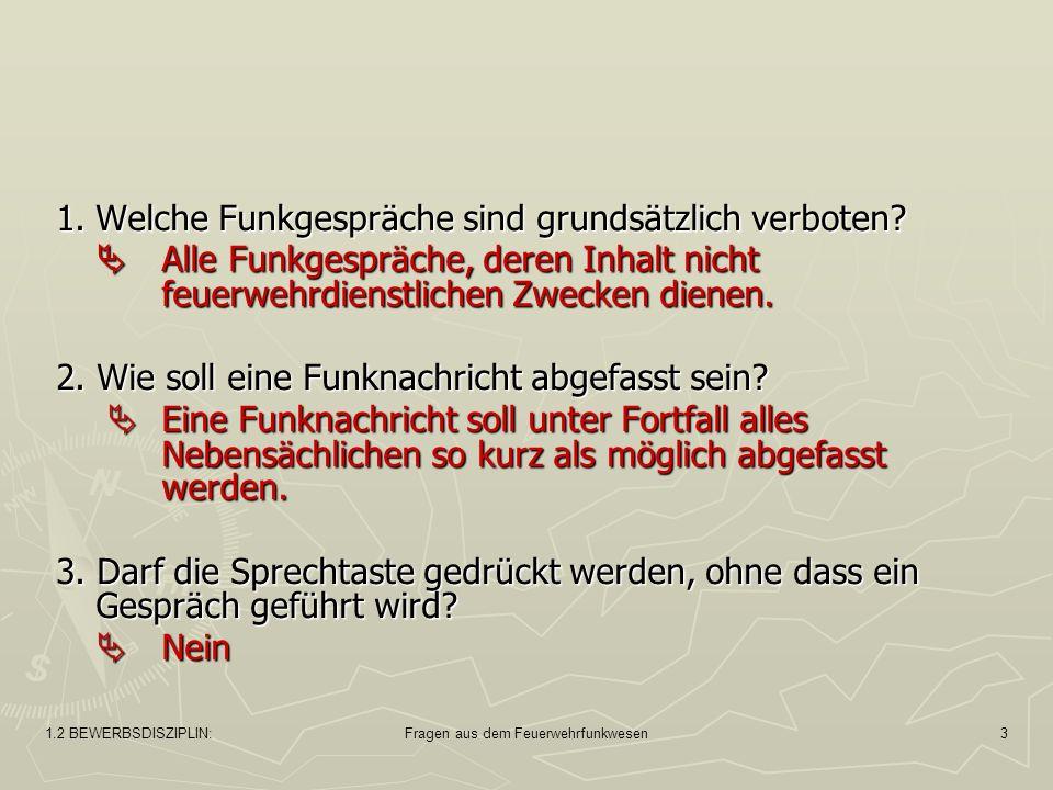 1.2 BEWERBSDISZIPLIN:Fragen aus dem Feuerwehrfunkwesen4 4.