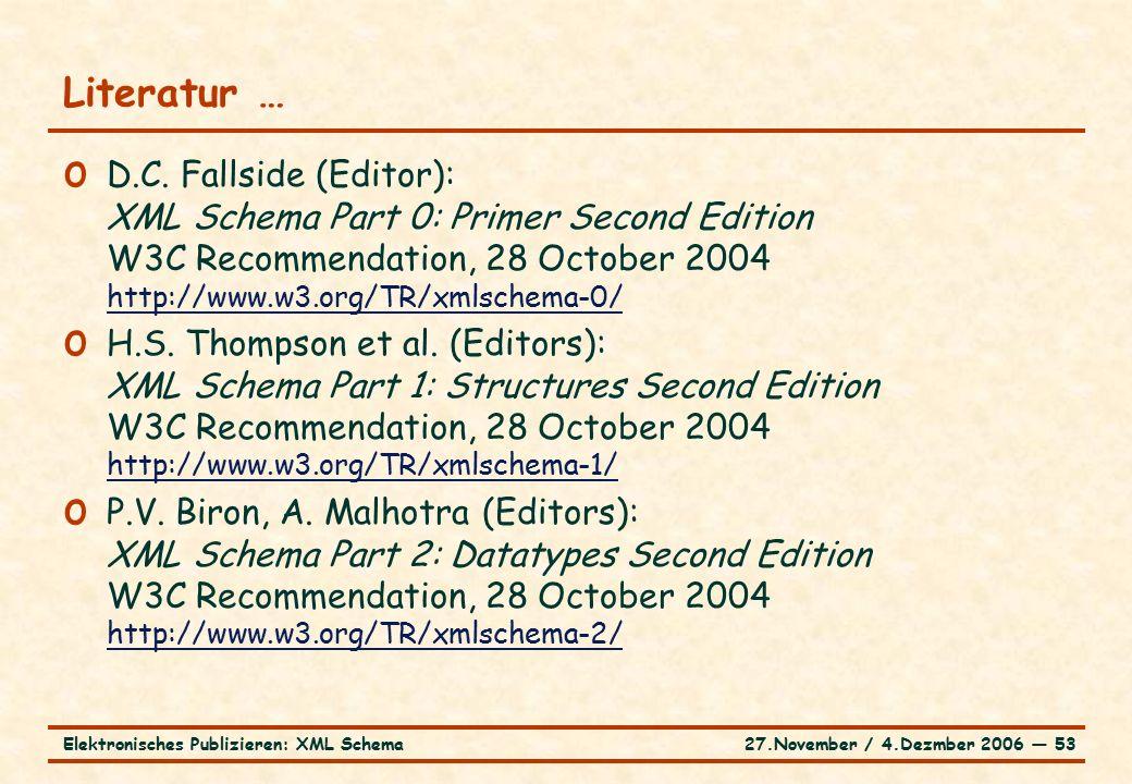 27.November / 4.Dezmber 2006 ― 53Elektronisches Publizieren: XML Schema o D.C.
