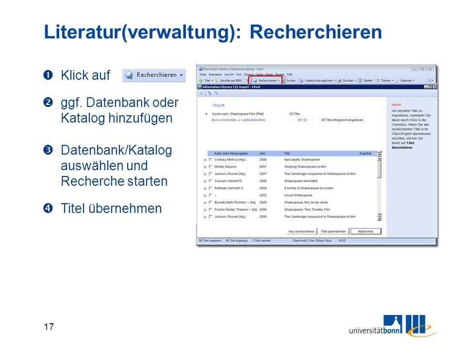 17 Literatur(verwaltung): Recherchieren  Klick auf  ggf.