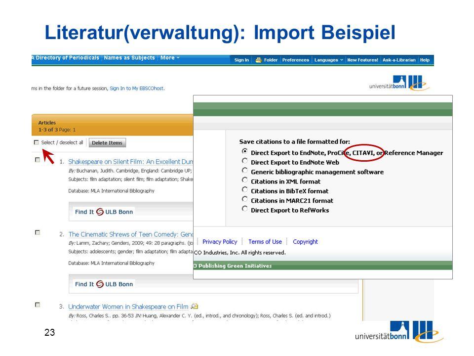 23 Literatur(verwaltung): Import Beispiel Suchen und Ergebnis in den Warenkorb legen Export to Bibliographic Manager