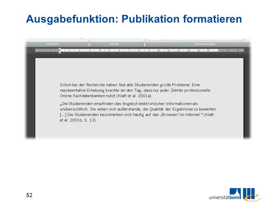 52 Ausgabefunktion: Publikation formatieren