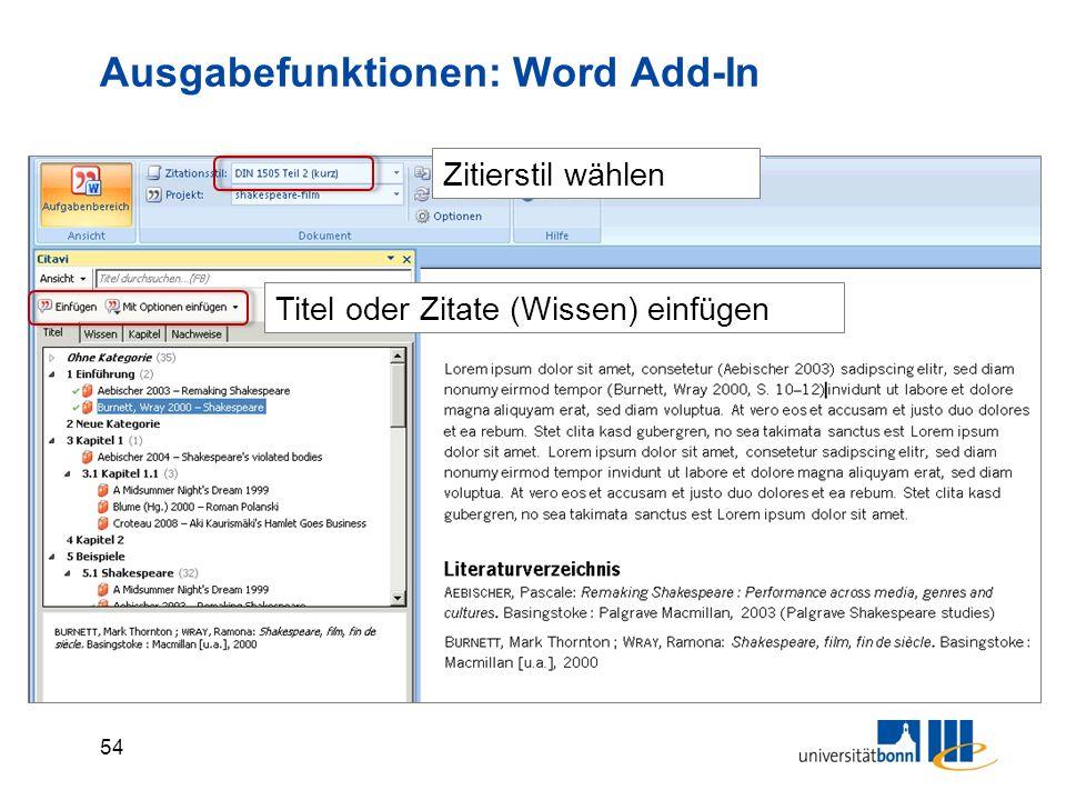 54 Ausgabefunktionen: Word Add-In Zitierstil wählen Titel oder Zitate (Wissen) einfügen