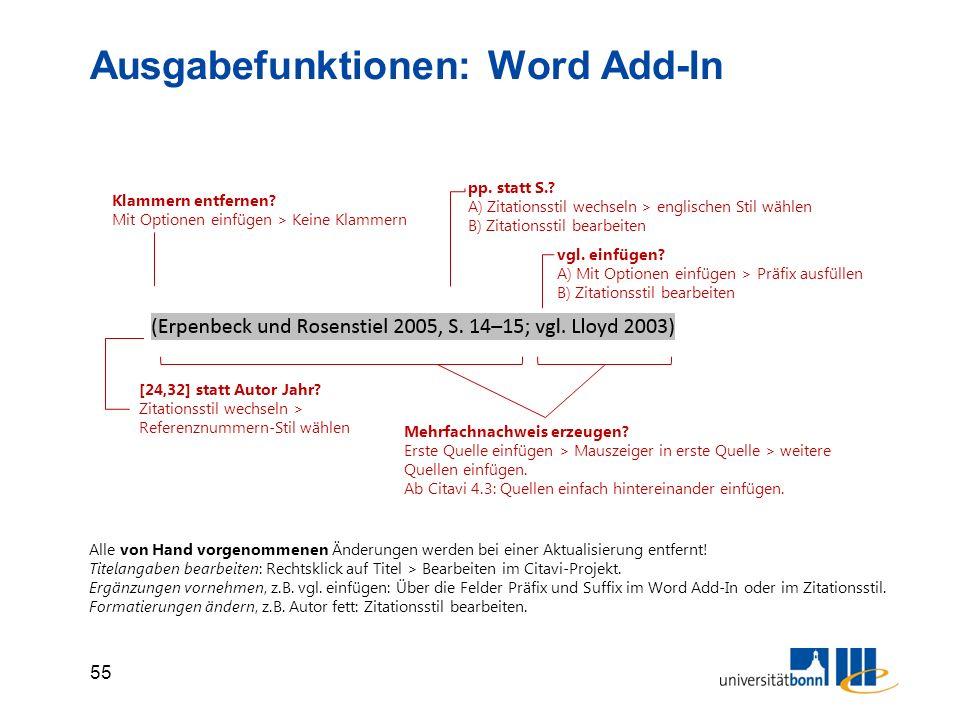 55 Ausgabefunktionen: Word Add-In vgl. einfügen.