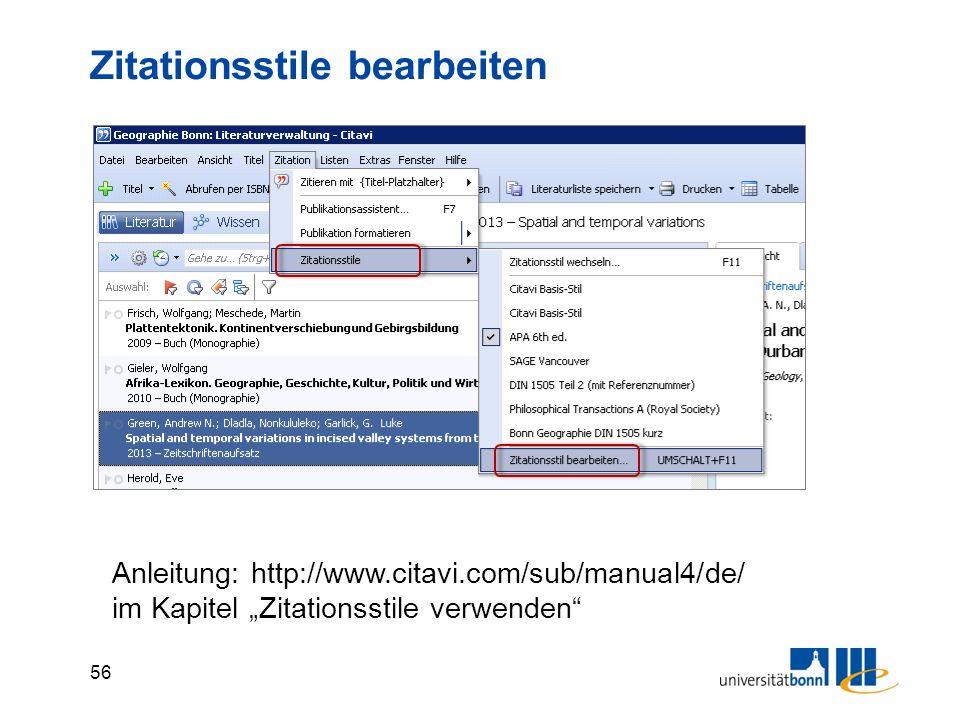 """56 Zitationsstile bearbeiten Anleitung: http://www.citavi.com/sub/manual4/de/ im Kapitel """"Zitationsstile verwenden"""