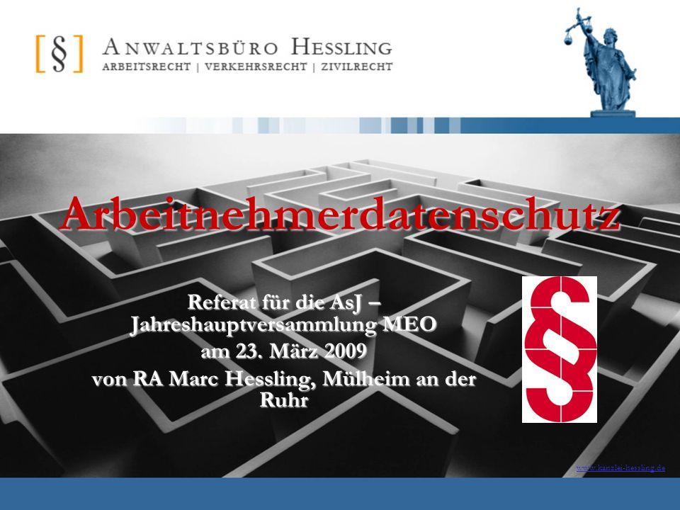 www.kanzlei-hessling.deArbeitnehmerdatenschutz Referat für die AsJ – Jahreshauptversammlung MEO am 23.