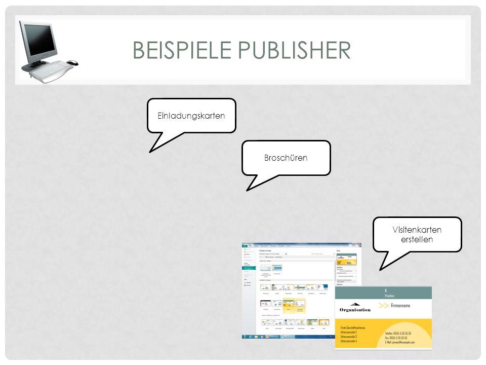 BEISPIELE PUBLISHER Einladungskarten Broschüren Visitenkarten erstellen