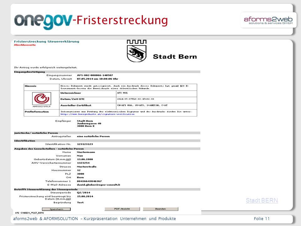 aforms2web & AFORMSOLUTION – Kurzpräsentation Unternehmen und ProdukteFolie 11 Fristerstreckung Steuererklärung Stadt BERN - Fristerstreckung