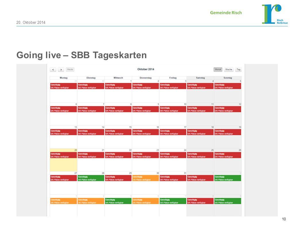 20. Oktober 2014 10 Going live – SBB Tageskarten