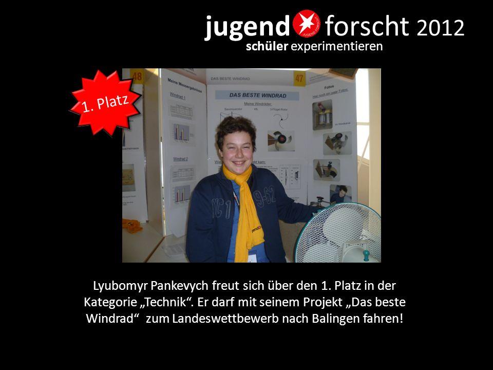 """jugend forscht 2012 schüler experimentieren Lyubomyr Pankevych freut sich über den 1. Platz in der Kategorie """"Technik"""". Er darf mit seinem Projekt """"Da"""