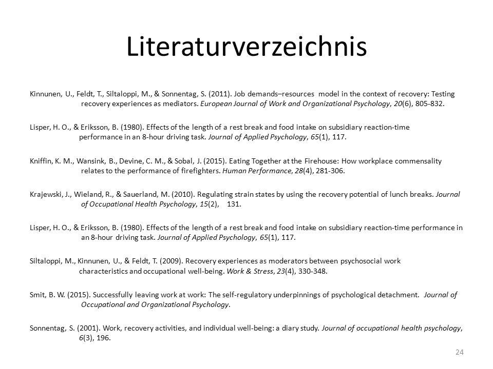 Literaturverzeichnis Kinnunen, U., Feldt, T., Siltaloppi, M., & Sonnentag, S.