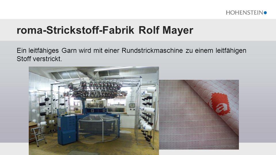 roma-Strickstoff-Fabrik Rolf Mayer Ein leitfähiges Garn wird mit einer Rundstrickmaschine zu einem leitfähigen Stoff verstrickt.