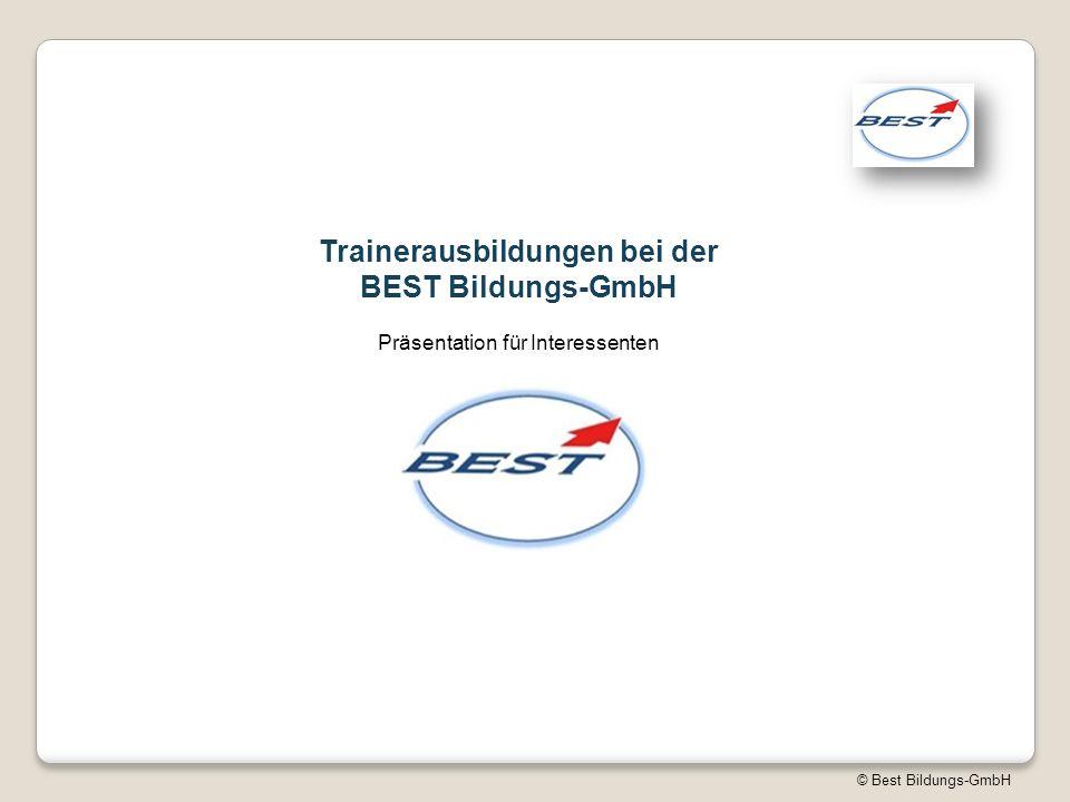 © Best Bildungs-GmbH Trainerausbildungen bei der BEST Bildungs-GmbH Präsentation für Interessenten