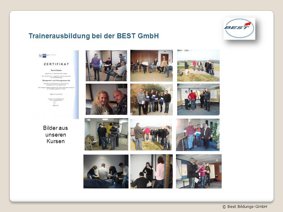 © Best Bildungs-GmbH Trainerausbildung bei der BEST GmbH Bilder aus unseren Kursen