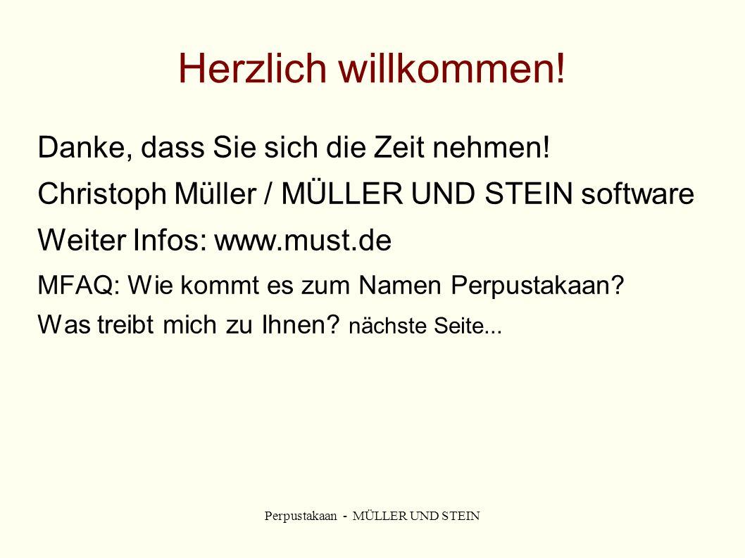 Perpustakaan - MÜLLER UND STEIN Herzlich willkommen.