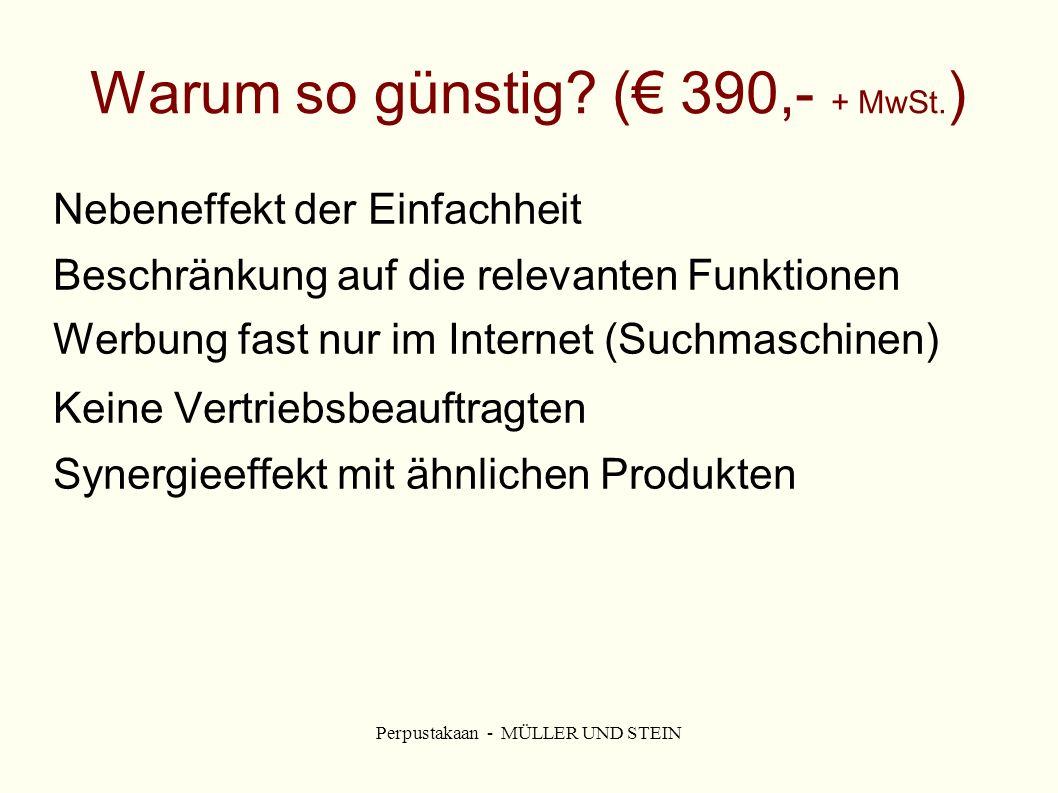 Perpustakaan - MÜLLER UND STEIN Warum so günstig.(€ 390,- + MwSt.