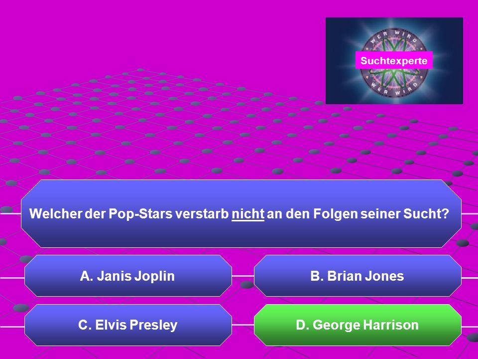 Welcher der Pop-Stars verstarb nicht an den Folgen seiner Sucht.