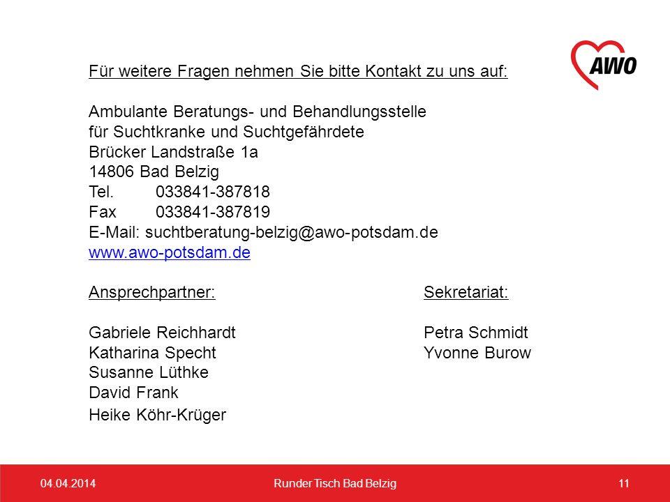 Für weitere Fragen nehmen Sie bitte Kontakt zu uns auf: Ambulante Beratungs- und Behandlungsstelle für Suchtkranke und Suchtgefährdete Brücker Landstr