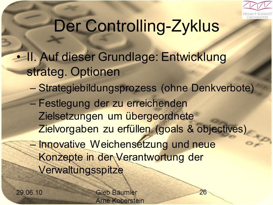 29.06.10Gleb Bäumler Arne Koberstein 26 Der Controlling-Zyklus II.