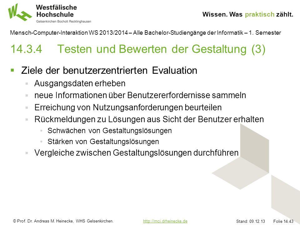 © Prof. Dr. Andreas M. Heinecke, WHS Gelsenkirchen. http://mci.drheinecke.dehttp://mci.drheinecke.de Wissen. Was praktisch zählt. Stand: 09.12.13 Foli