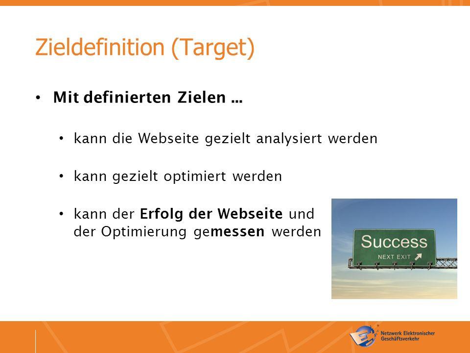 Zieldefinition (Target) Mit definierten Zielen...