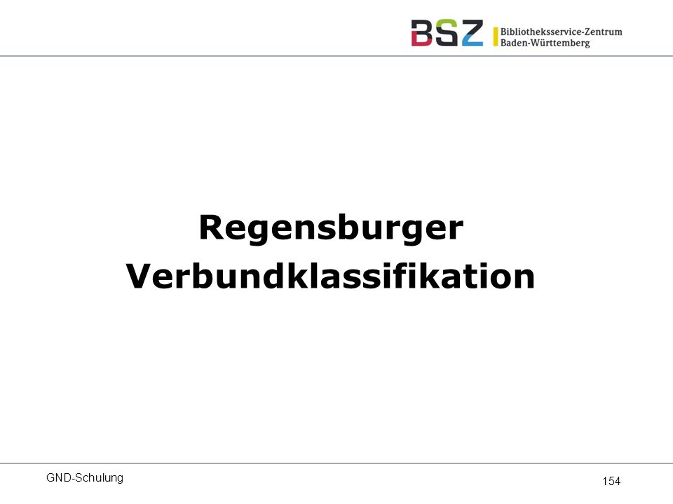 154 Regensburger Verbundklassifikation GND-Schulung