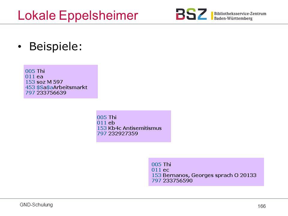 166 Beispiele: GND-Schulung Lokale Eppelsheimer