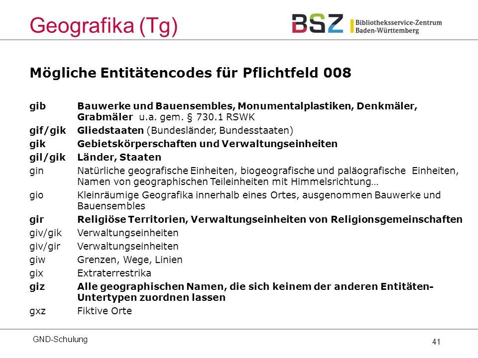 41 Mögliche Entitätencodes für Pflichtfeld 008 gib Bauwerke und Bauensembles, Monumentalplastiken, Denkmäler, Grabmäler u.a.