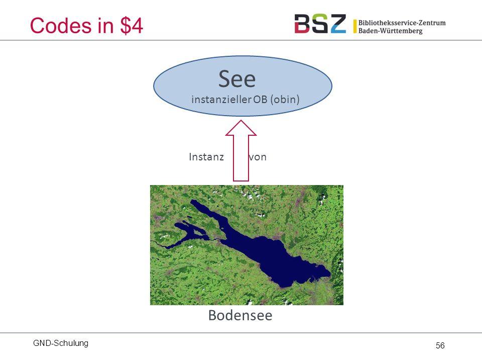 56 GND-Schulung Codes in $4 Bodensee See Instanz von instanzieller OB (obin)
