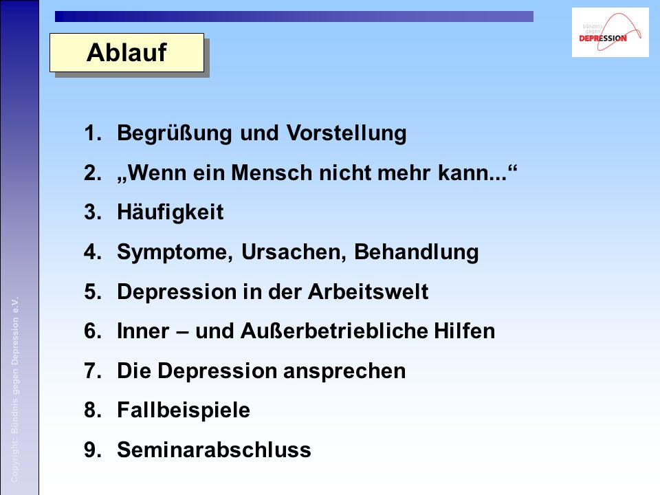 9. Seminarabschluss 9. Seminarabschluss Copyright: Bündnis gegen Depression e.V.