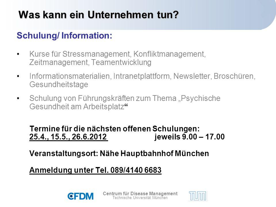 Centrum für Disease Management Technische Universität München Was kann ein Unternehmen tun.