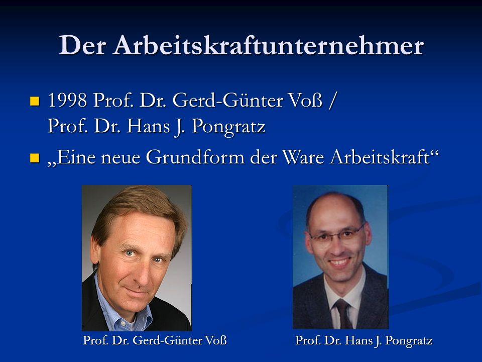 Der Arbeitskraftunternehmer 1998 Prof. Dr. Gerd-Günter Voß / Prof.