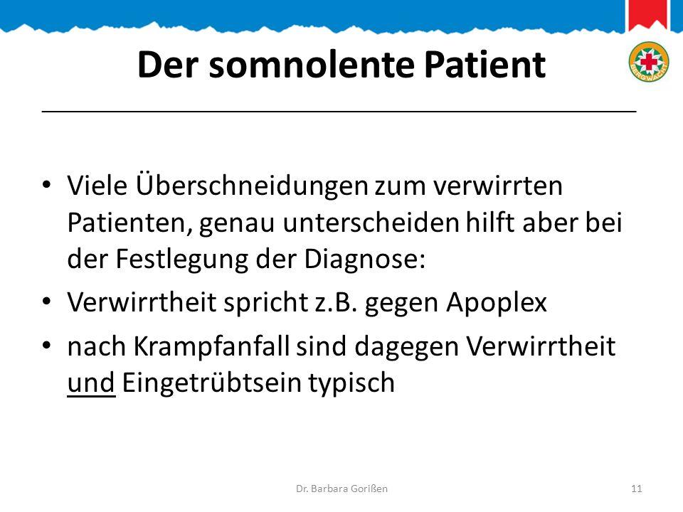 Der somnolente Patient Viele Überschneidungen zum verwirrten Patienten, genau unterscheiden hilft aber bei der Festlegung der Diagnose: Verwirrtheit spricht z.B.