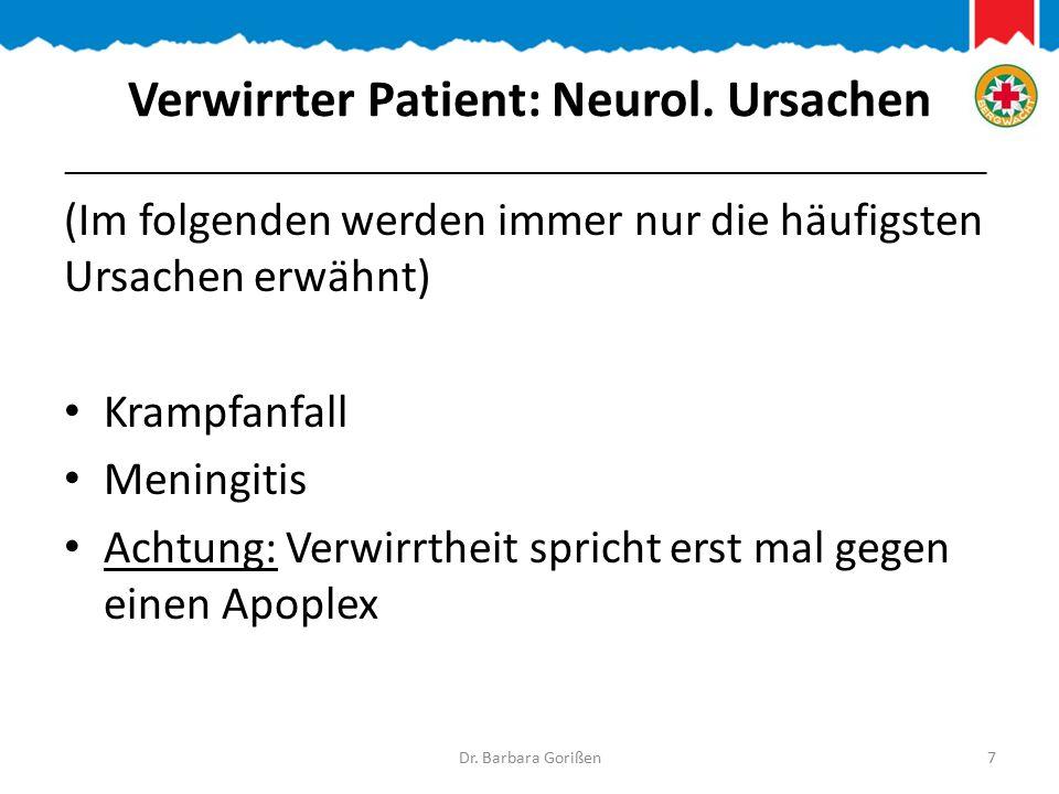 Verwirrter Patient: Neurol.
