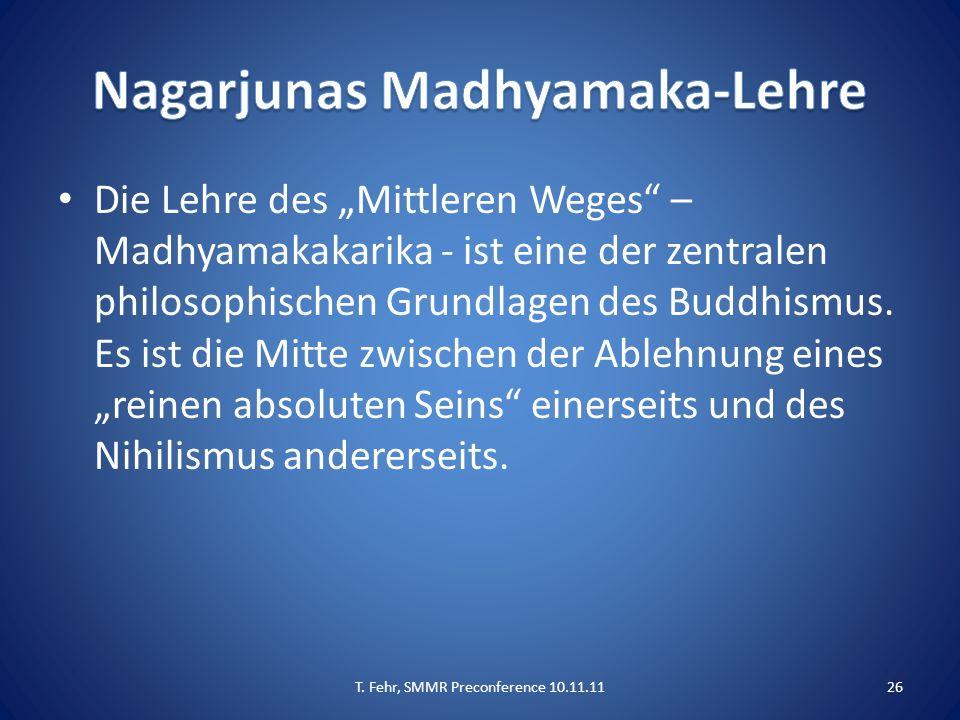"""Die Lehre des """"Mittleren Weges"""" – Madhyamakakarika - ist eine der zentralen philosophischen Grundlagen des Buddhismus. Es ist die Mitte zwischen der A"""