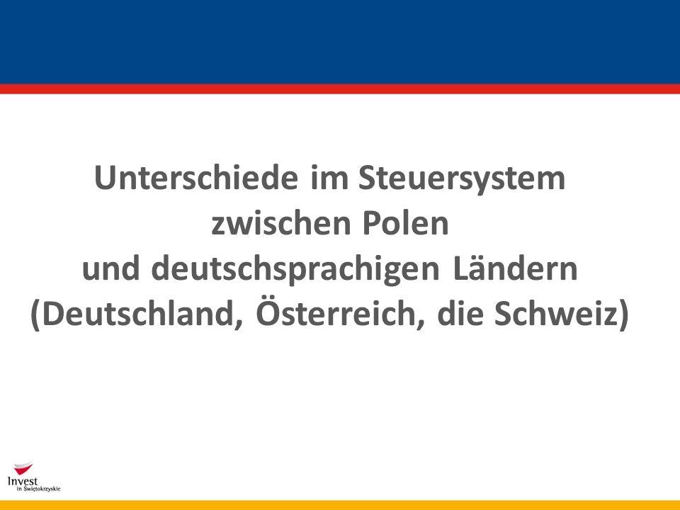 Darstellung der grundlegenden Unterschiede im Steuersystem zwischen Polen und den deutschsprachigen Ländern, dh.