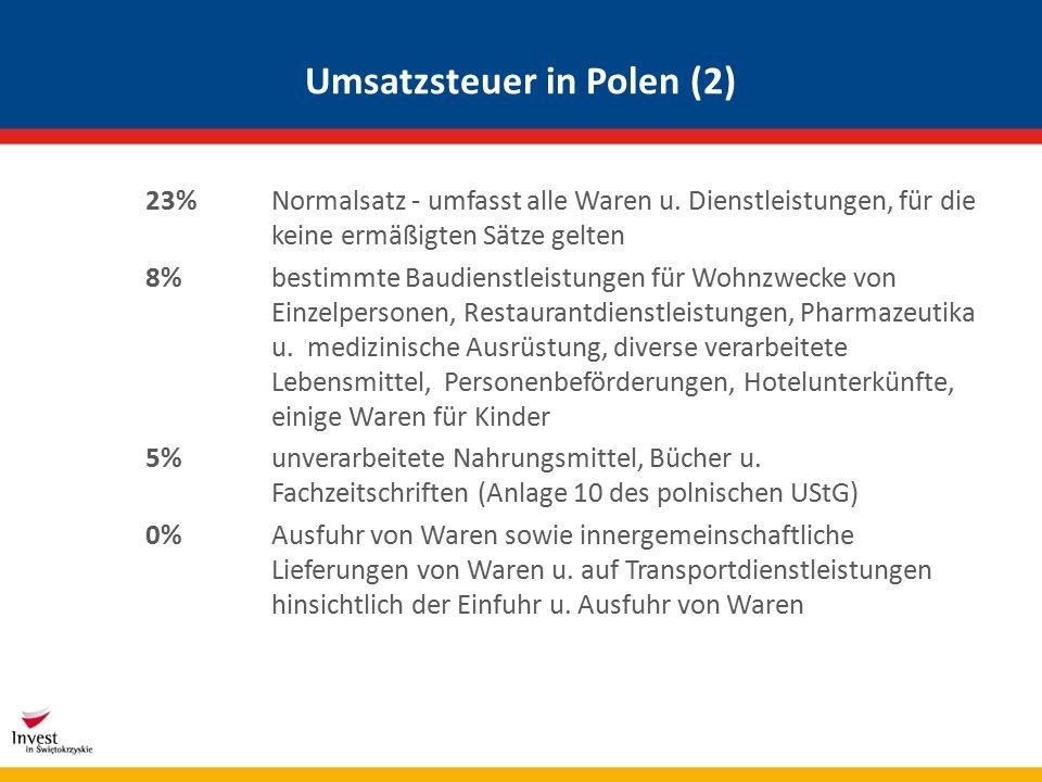 Umsatzsteuer in Polen (2) 23% Normalsatz - umfasst alle Waren u.