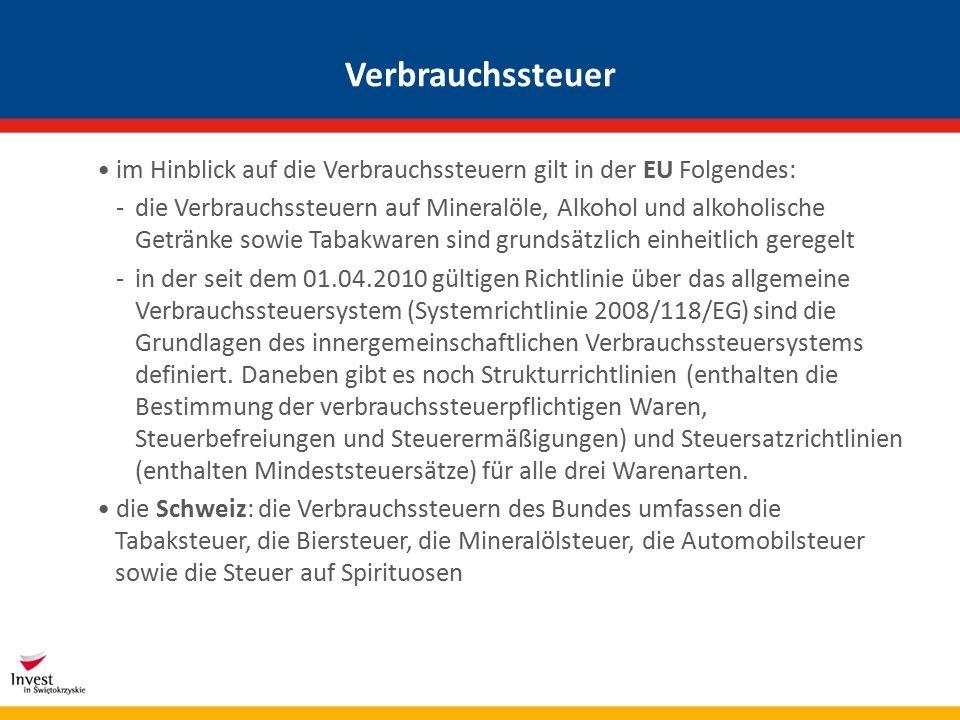 Verbrauchssteuer im Hinblick auf die Verbrauchssteuern gilt in der EU Folgendes: -die Verbrauchssteuern auf Mineralöle, Alkohol und alkoholische Getränke sowie Tabakwaren sind grundsätzlich einheitlich geregelt -in der seit dem 01.04.2010 gültigen Richtlinie über das allgemeine Verbrauchssteuersystem (Systemrichtlinie 2008/118/EG) sind die Grundlagen des innergemeinschaftlichen Verbrauchssteuersystems definiert.