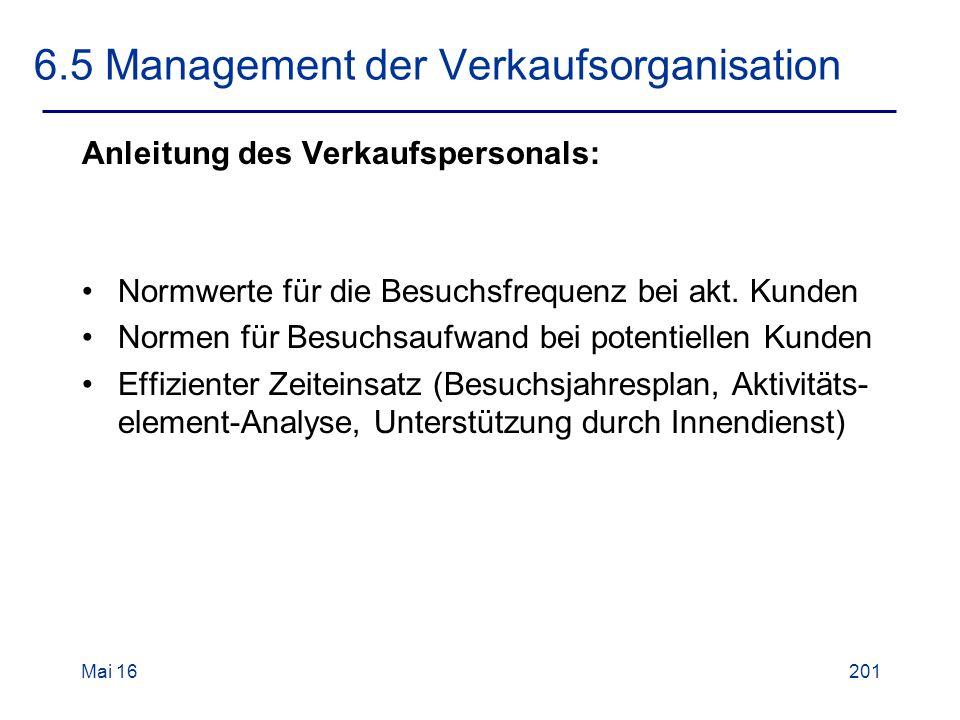 Mai 16201 6.5 Management der Verkaufsorganisation Anleitung des Verkaufspersonals: Normwerte für die Besuchsfrequenz bei akt.