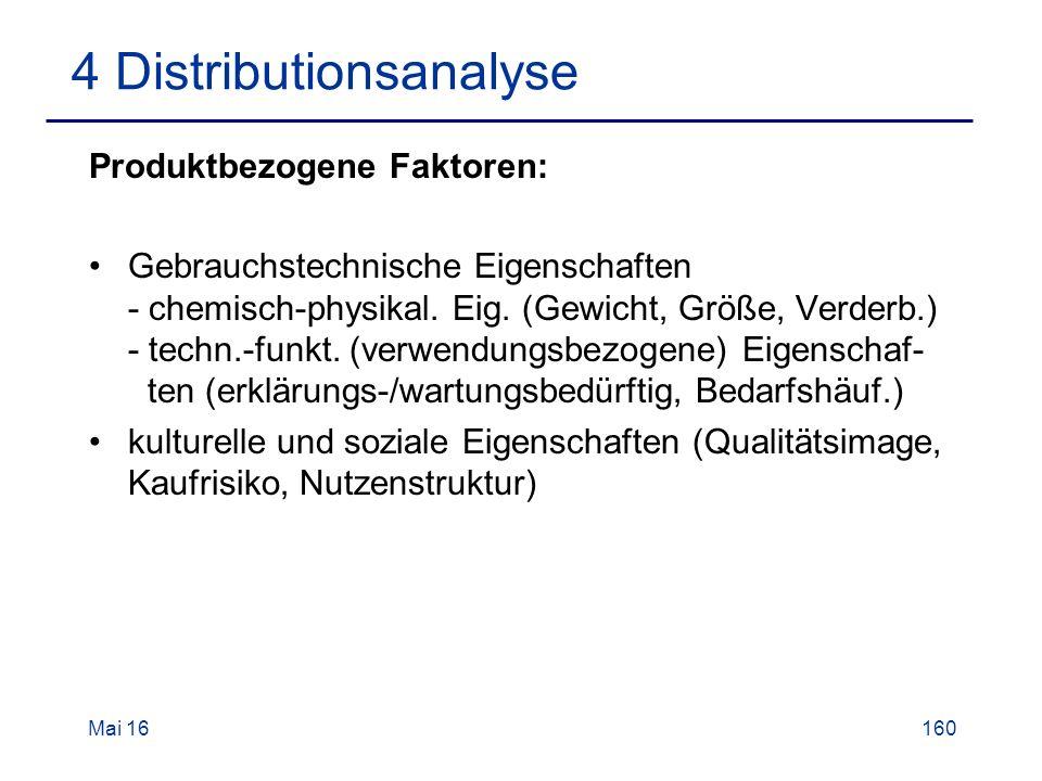 Mai 16160 4 Distributionsanalyse Produktbezogene Faktoren: Gebrauchstechnische Eigenschaften - chemisch-physikal.