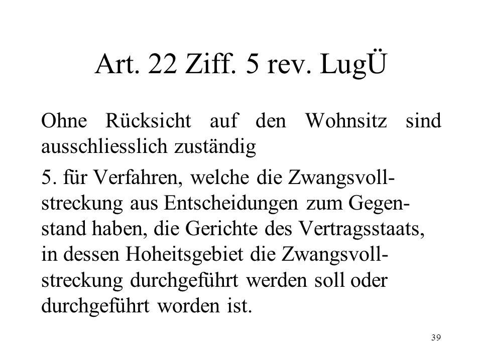 38 Zahlungsbefehl im rev. LugÜ (2) Art. 32 rev. LugÜ: ZB ist Entscheid Art.