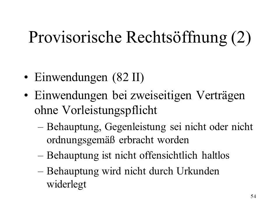 53 7. Provisorische Rechtsöffnung Erkenntnisverfahren (82) Form der Schuldanerkennung Inhalt der Schuldanerkennung Aussteller der Schuldanerkennung Au