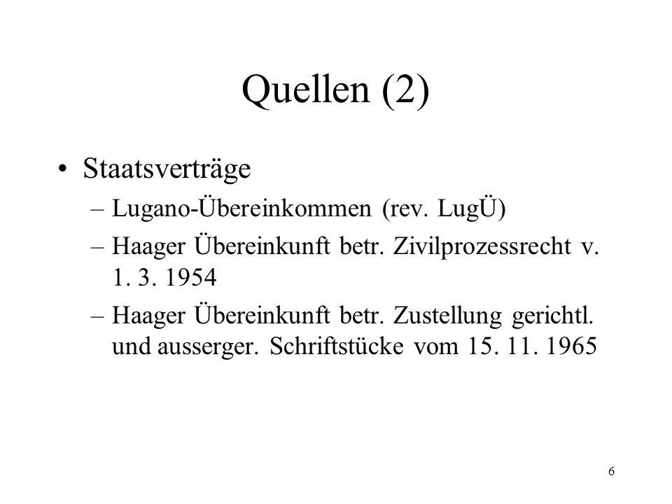 5 4. Quellen (Stand 1.1.2011) Art. 64 Abs. 1 aBV, Art.