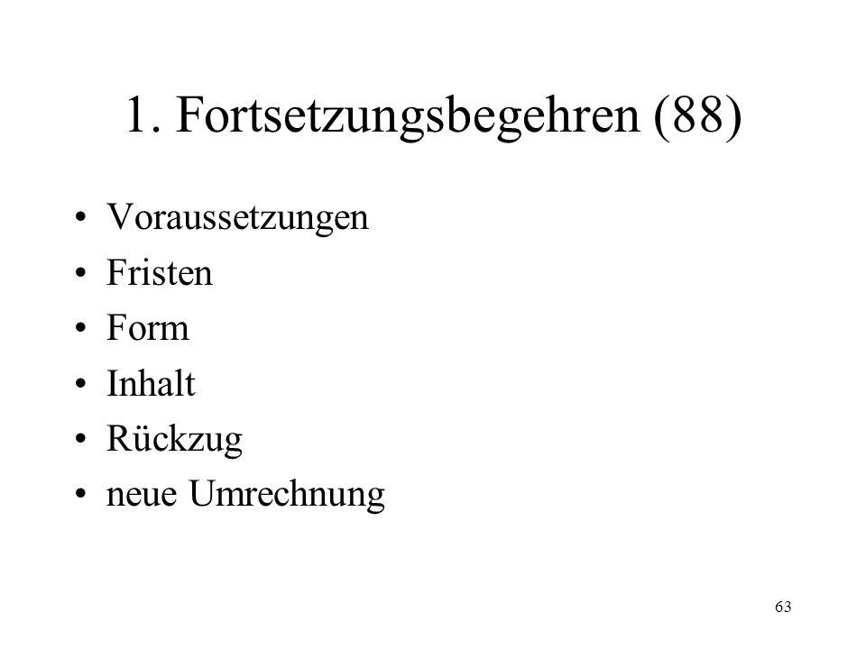 62 Fall 14 23 Tage, nachdem gegen S die provisorische Rechtsöffnung erteilt worden war, kommt S zu Ihnen.