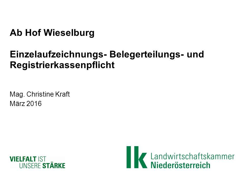 Ab Hof Wieselburg Einzelaufzeichnungs- Belegerteilungs- und Registrierkassenpflicht Mag.