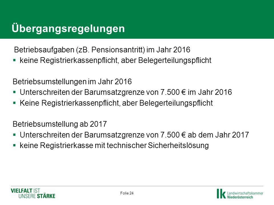 Übergangsregelungen  Betriebsaufgaben (zB.