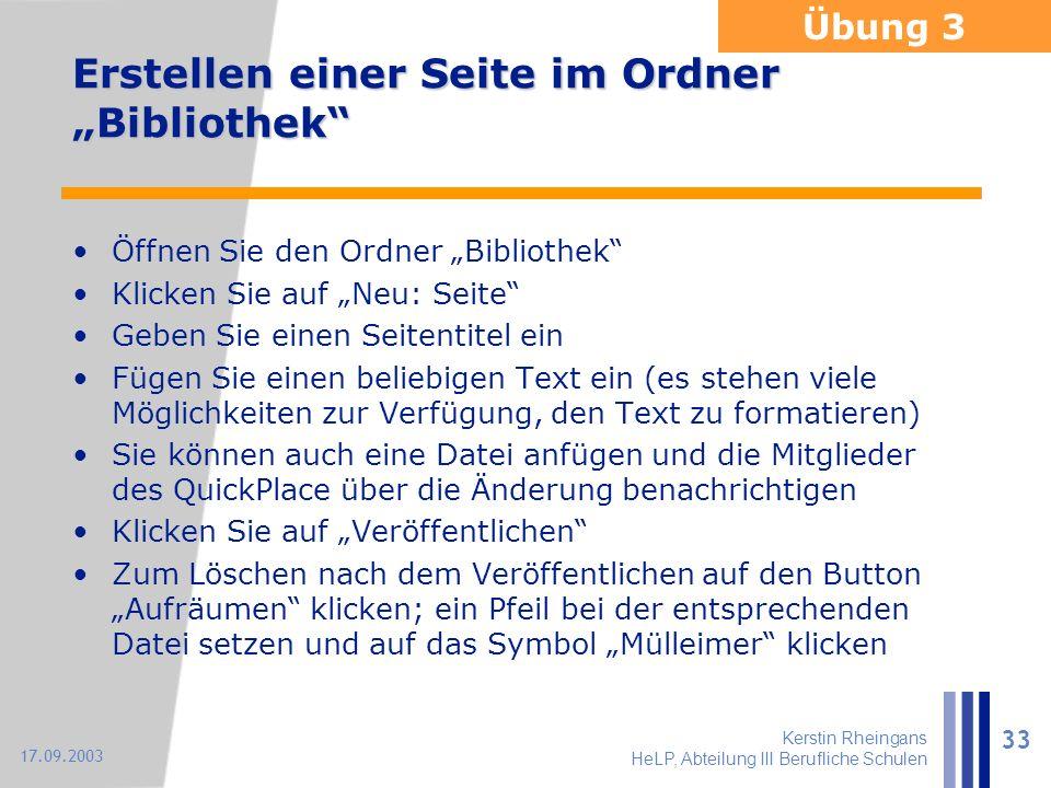 """Kerstin Rheingans HeLP, Abteilung III Berufliche Schulen 33 17.09.2003 Erstellen einer Seite im Ordner """"Bibliothek"""" Öffnen Sie den Ordner """"Bibliothek"""""""